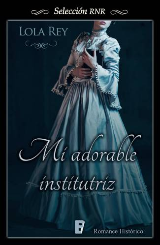 Mi adorable institutriz (EPUB) -Lola Rey