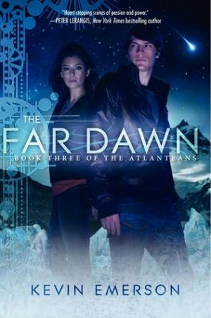 The far dawn (PDF) - Kevin Emerson