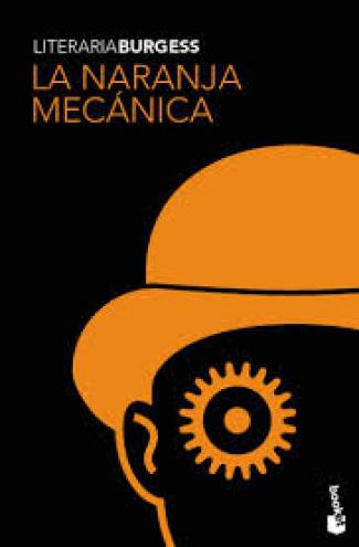 La naranja mecánica (EPUB) - Anthony Burgess