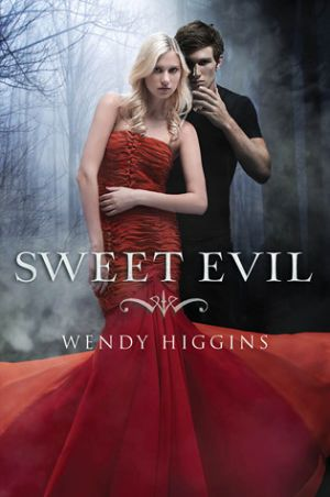 Sweet Evil (PDF) - Wendy Higgins