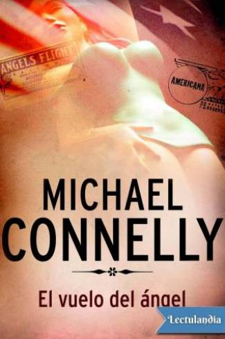 El vuelo del angel (EPUB) -Michael Connelly