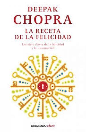 La receta de la felicidad (PDF) - Deepak Chopra