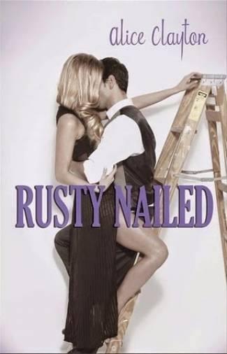 Rusty Nailed (PDF) - Alice Clayton