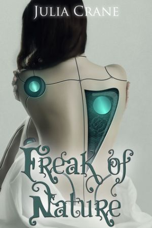Freak of Nature (PDF) - Julia Crane