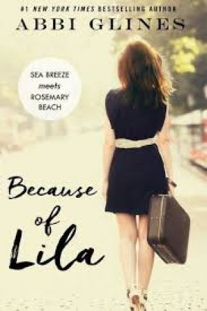 Because of Lila (PDF) - Abbi Glines
