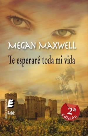 Te esperaré toda mi vida (PDF) - Megan Maxwell