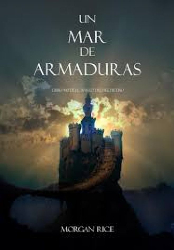 Un Mar De Armaduras (PDF) - Morgan Rice