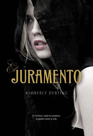 El Juramento (EPUB) - Kimberly Derting