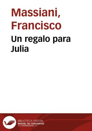 Un regalo para Julia (PDF) - Francisco Massiani