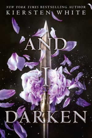 And I Darken (PDF) - Kiersten White