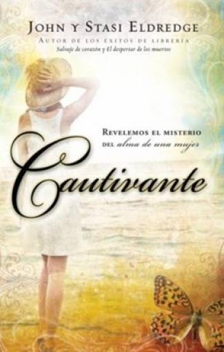 Cautivante (EPUB) -  John Eldredge