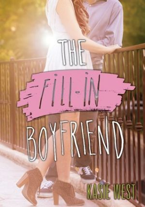 The Fill In Boyfriend (PDF) - Kasie West