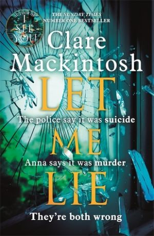 Let me lie (PDF) - Clare Mackintosh
