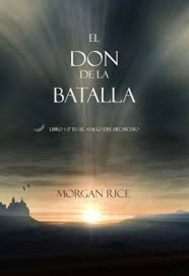 El Don de la Batalla (PDF) - Morgan Rice