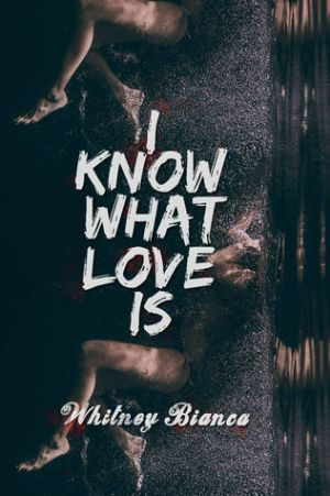 I Know What Love Is (PDF) - Whitney Bianca