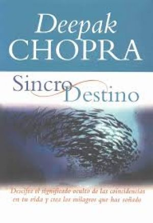Sincro Destino (PDF) - Deepak Chopra