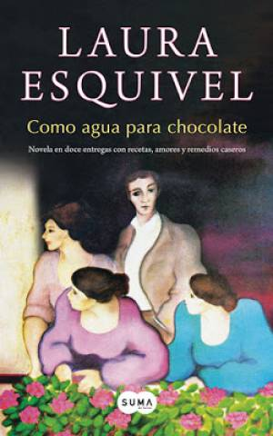 Como Agua Para Chocolate (PDF) -Laura Esquivel