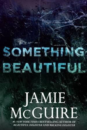 Something Beautiful (PDF) -Jamie McGuire