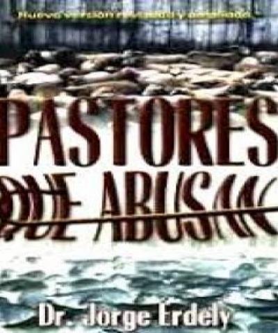 Pastores que Abusan (PDF) - Jorge Erdely