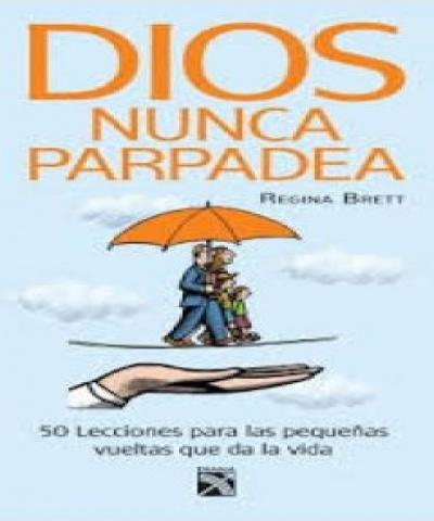 Dios nunca parpadea (PDF) -  Regina Brett