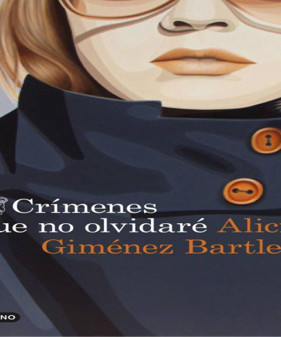 Crímenes que no olvidaré (PDF) -Alicia Giménez Bartlett