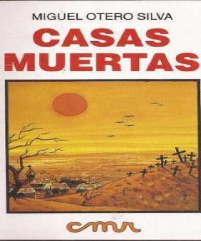 Casas Muertas (PDF) - Miguel Otero Silva