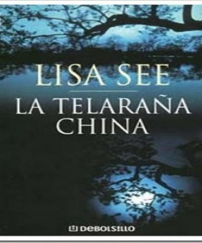 La telaraña china (PDF) - Lisa See