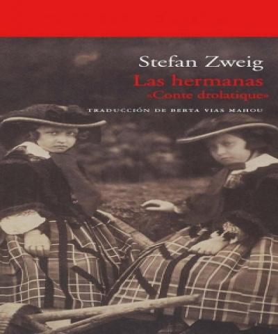 Las Hermanas (PDF)- Stefan Zweig