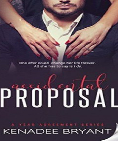Accidental Proposal (PDF) - Kenadee Bryant