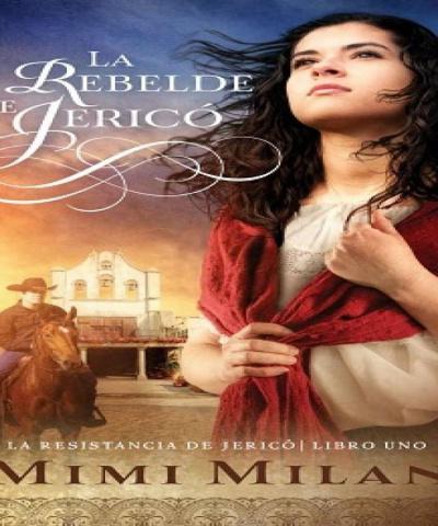 La rebelde de Jericó (PDF) - Mimi Milán