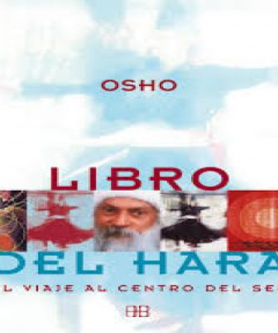 Libro del Hara: el viaje al centro del ser (PDF) - Osho