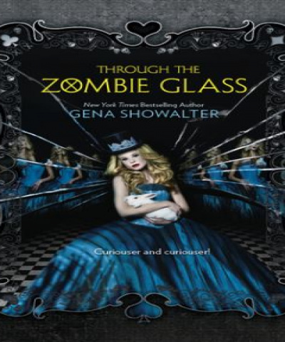 Through the zombieglass (PDF) - Gena Showalter