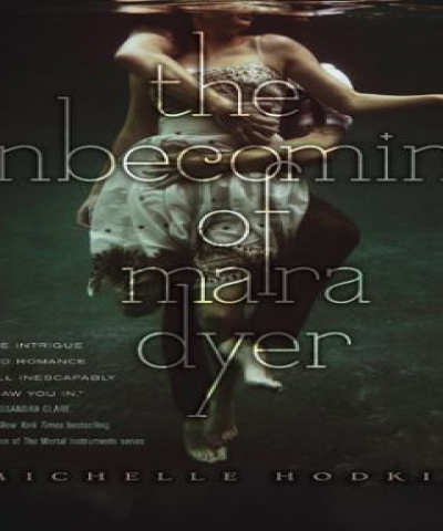 The unbecoming of Mara Dyer (PDF) - Michelle Hodkin