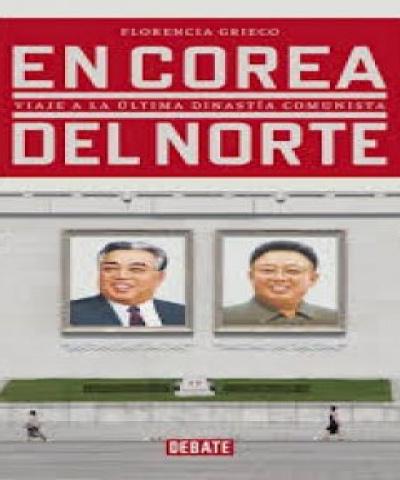 En Corea del Norte (PDF) - Florencia Grieco