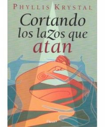 Cortando mas lazos que atan (PDF) - Krystal Phyllis