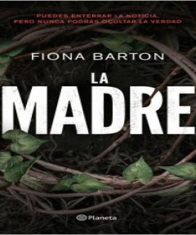 La Madre  (PDF) - Fiona Barton
