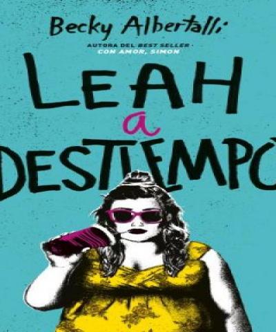 Con amor, Simon II: Leah a destiempo (PDF) - Becky Albertalli