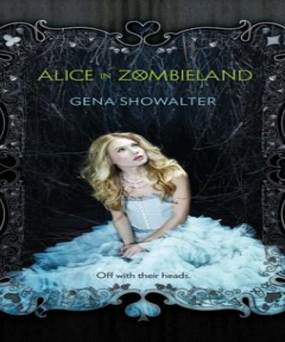 Alice in zombieland (PDF) - Gena Showalter