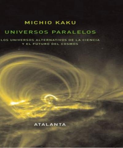 Universos paralelos (PDF) - Michio Kaku