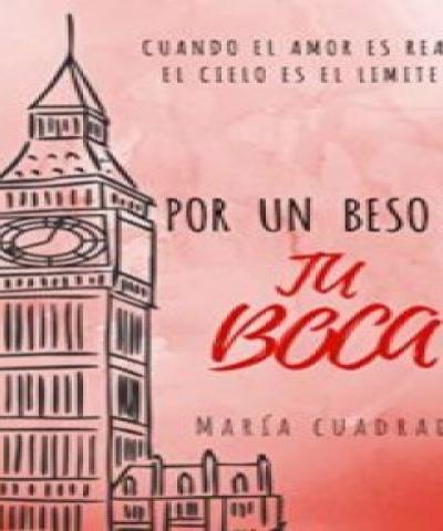 Solo por un beso II: Por un beso de tu boca (PDF) - María Cuadrado villadiego